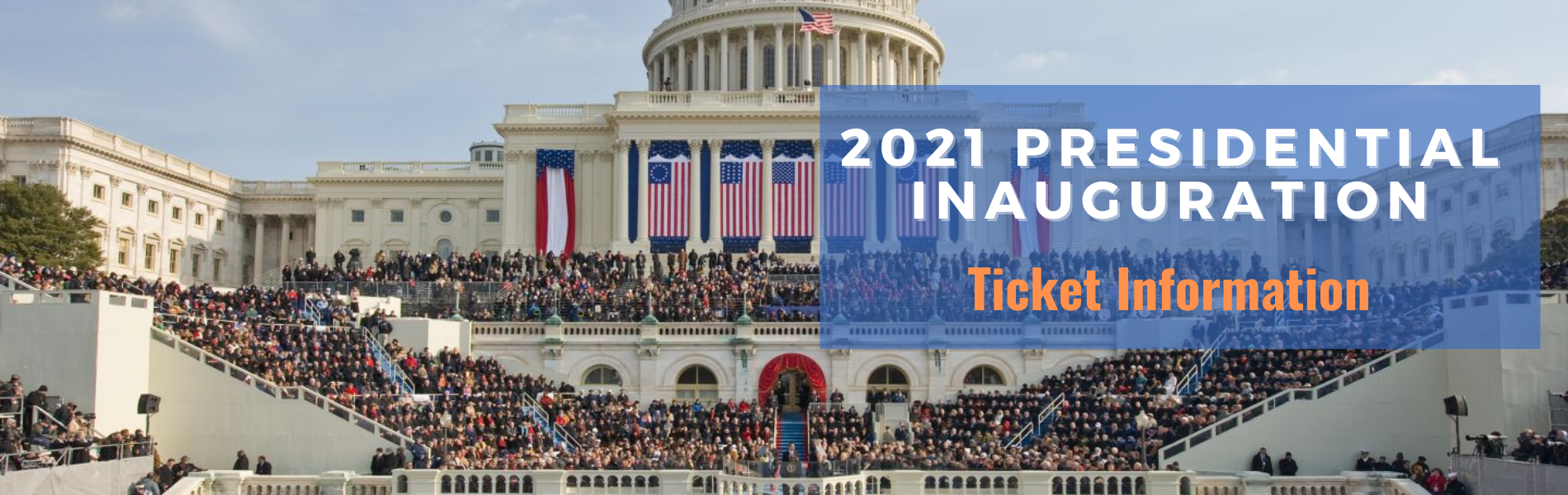 2021 Presidential Inauguration Ticket Information