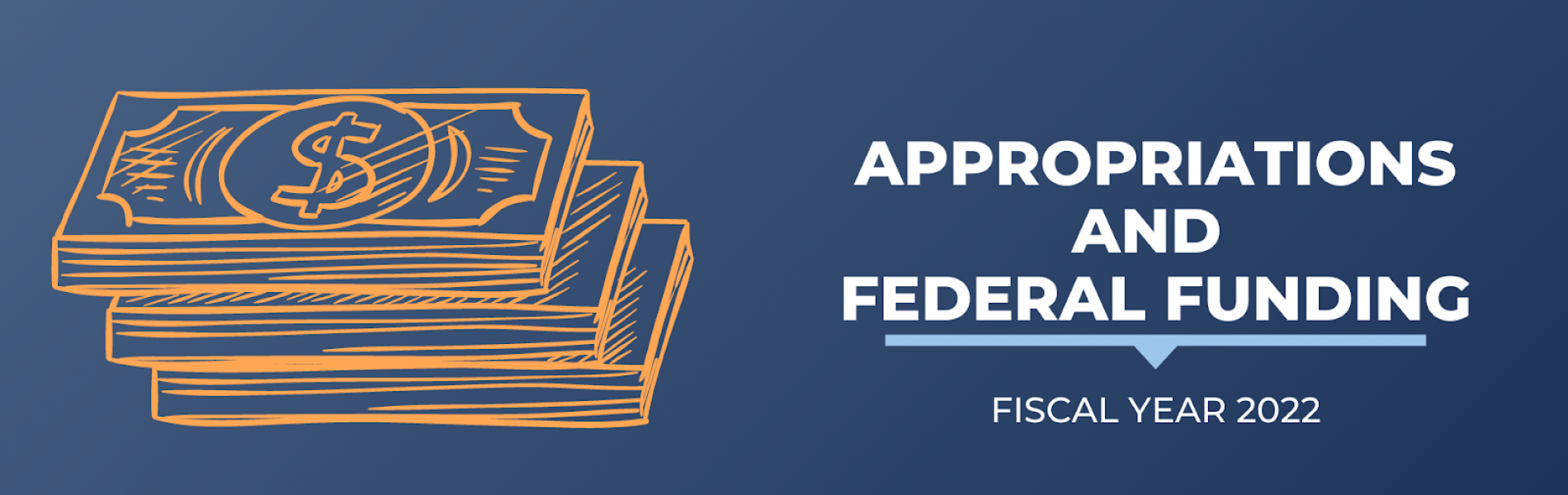 Appropriations and Federal Funding for Fiscal Year 2022