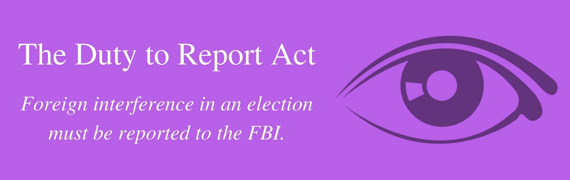 Swalwell Introduces Duty to Report Act to Protect Elections from Foreign Interference